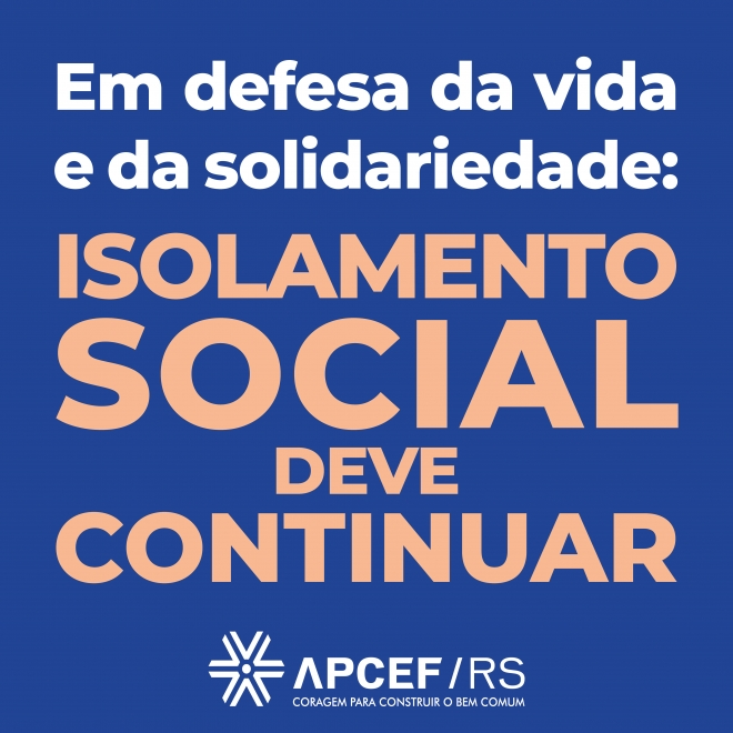 Isolamento social deve continuar